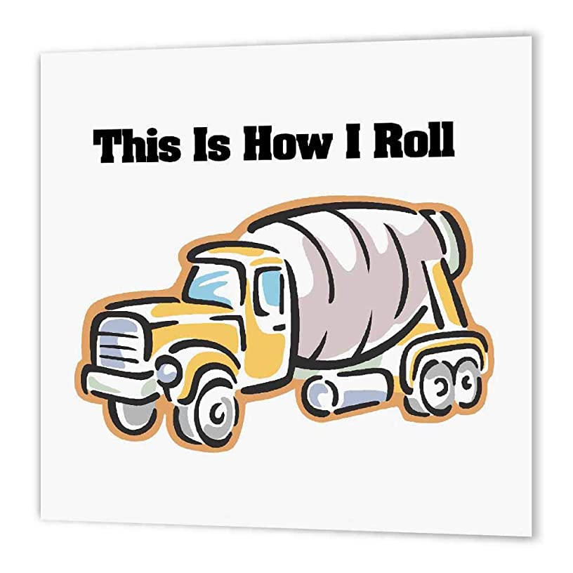 3dRose ht_102567_2 This is How I Roll Cement Truck Design-Iron on Heat Transfer for White Material, 6 by 6-Inch