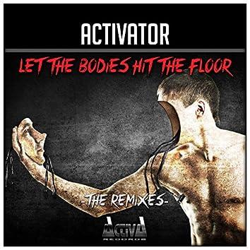 Let the Bodies Hit the Floor / Bodies (The Remixes)