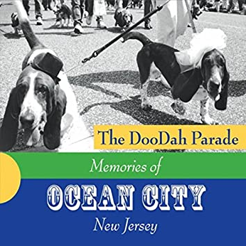 The Doodah Parade: Memories of Ocean City, New Jersey