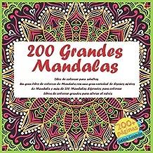 200 Grandes Mandalas Libro de colorear para adultos