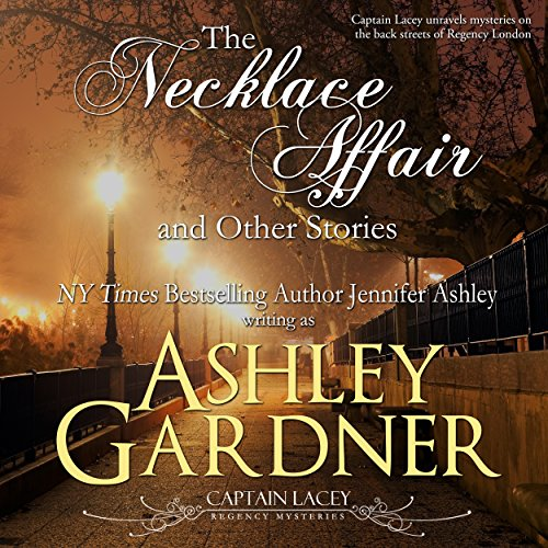 The Necklace Affair and Other Stories: Captain Lacey Regency Mysteries audiobook cover art