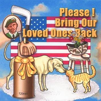 Bring Our Loved Ones Back