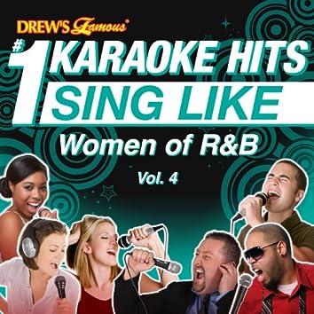 Drew's Famous #1 Karaoke Hits: Sing Like Women of R&B, Vol. 4