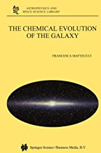 The Chemical Evolution of the Galaxy (Astrophysics and Space Science Library Book 253)
