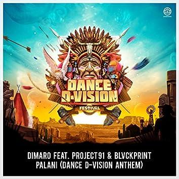 Palani (Dance D-Vision Anthem)