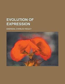 Evolution of Expression - Volume 1