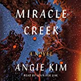 Miracle Creek: A Novel - Angie Kim