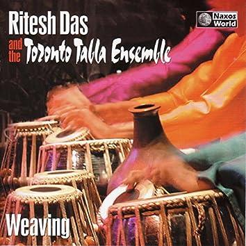 India/Canada Ritesh Das Toronto Tabla Ensemble: Weaving