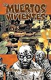 Los muertos vivientes nº 20/32: Guerra sin cuartel parte 1 (Los Muertos Vivientes (The Walking Dead Cómic))