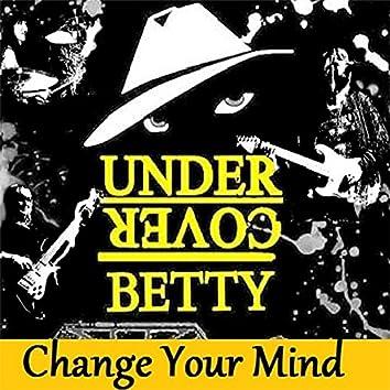 Change Your Mind - Single