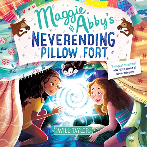 Maggie & Abby's Neverending Pillow Fort audiobook cover art