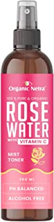 Organic Netra® Rose Water Face Toner with Vitamin C – Pure Face Mist Spray for All Skin Types – Ideal for Skin Clearing, T...