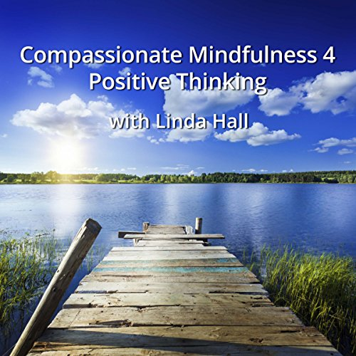 Compassionate Mindfulness 4 audiobook cover art