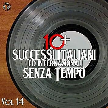 10+ Successi italiani senza tempo, Vol. 14
