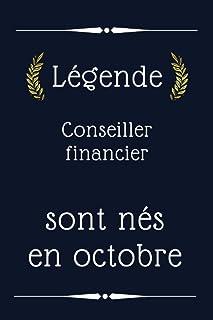 Légende Conseiller financier sont nés en octobre: cadeau d'anniversaire, cadeau d'anniversaire Conseiller financier né en ...