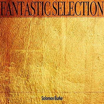 Fantastic Selection