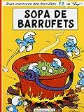 Sopa De Barrufets: 10 (Les aventures dels Barrufets)
