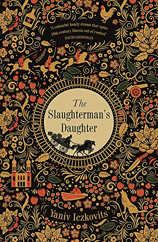 The Slaughterman's Daughter: An enchanting, gripping historical read