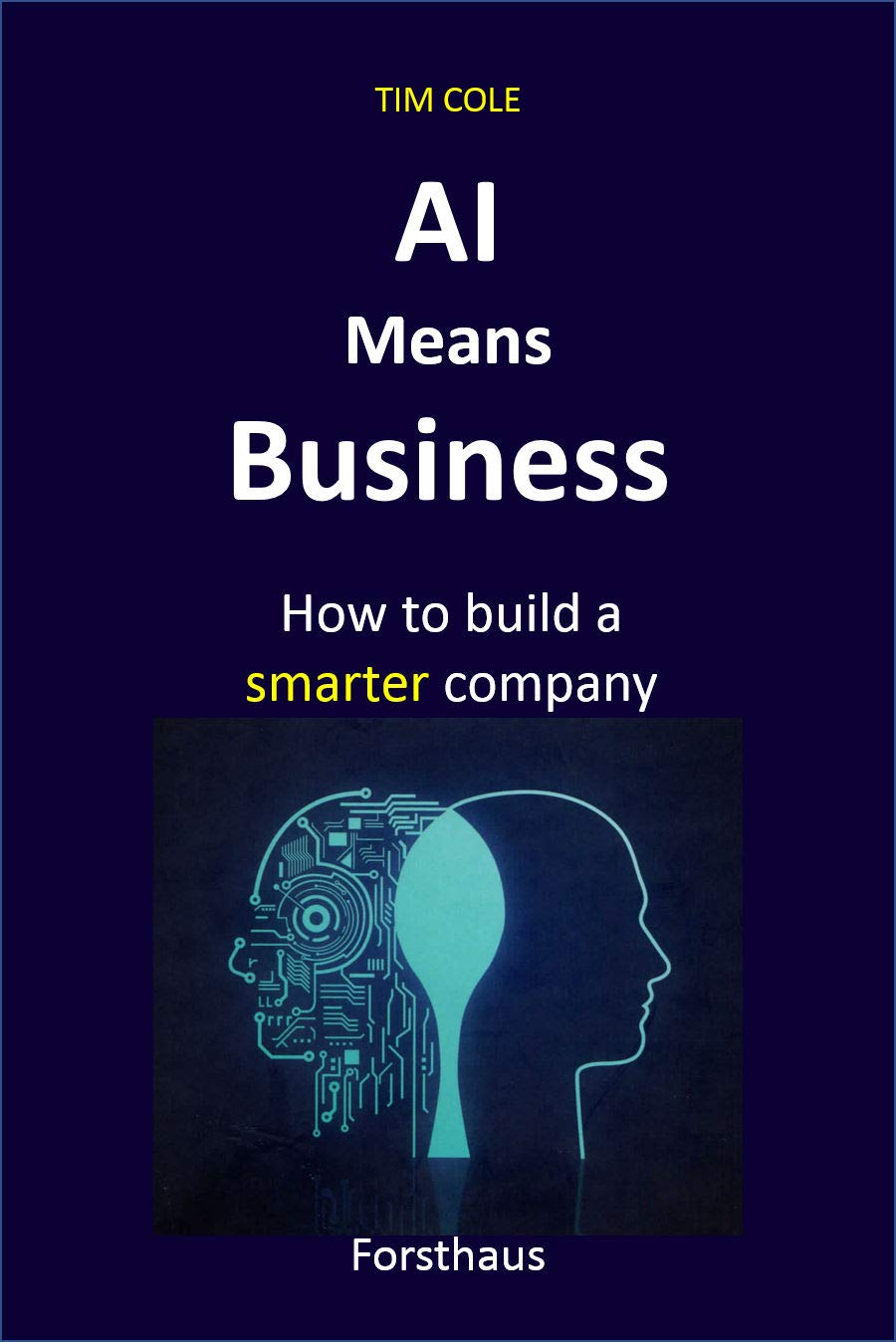 AI Means Business: How to build a smarter company
