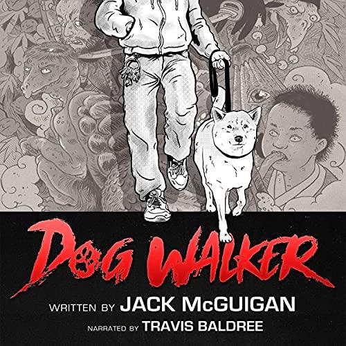 Dog Walker Audiobook By Jack McGuigan cover art