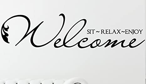 enjoy  vinyl wall decal relax Welcome Sit