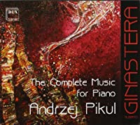 Complete Music for Piano by GINASTERA (2000-01-01)