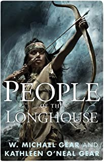 People of the Longhouse: A Novel of North America's Forgotten Past