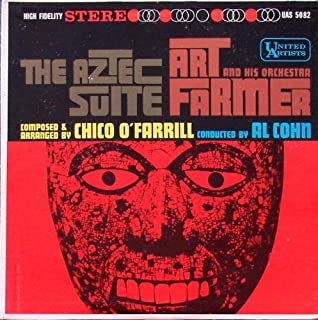 ART Farmer Chico O'Farrill Aztec Suite