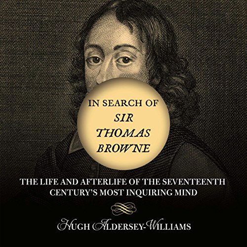 In Search of Sir Thomas Browne audiobook cover art