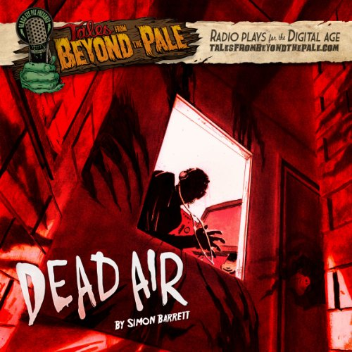 Tales From Beyond The Pale, Season 2 LIVE! Dead Air cover art