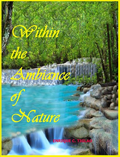 Within the Ambiance of Nature (English Edition)