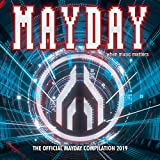Mayday 2019 - When Music Matters [Explicit]