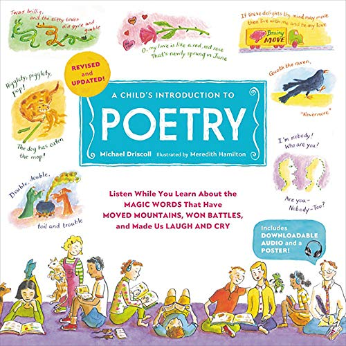 A Child's Introduction to Poetry (Revised and Updated): Listen While You Learn About the Magic Words That Have Moved Mountains, Won Battles, and Made Us Laugh and Cry (Child's Introduction Series)