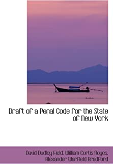 Draft of a Penal Code for the State of New York