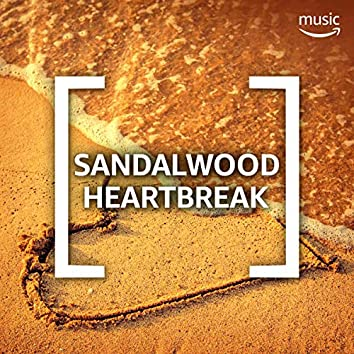 Sandalwood Heartbreak