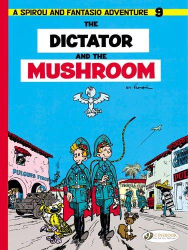 Spirou & Fantasio - tome 9 The Dictator and the Mushroom (09)