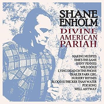 Divine American Pariah