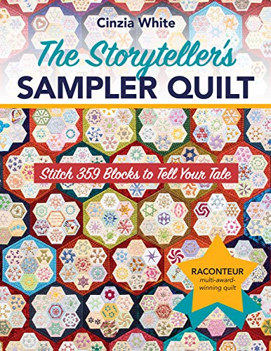The Storyteller's Sampler Quilt: Stitch 359 Blocks to Tell Your Tale (English Edition)