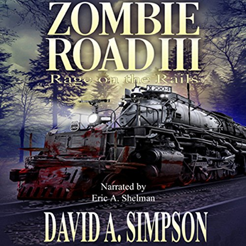 Page de couverture de Zombie Road III: Rage on the Rails