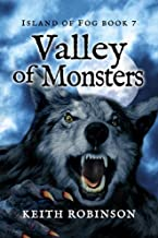 Valley of Monsters (Island of Fog Book 7)