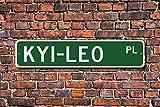 CELYCASY KyiLeo KyiLeo - Letrero para amantes de KyiLeo (metal de calidad)