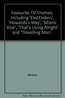 Favourite TV Themes. Including 'EastEnders', 'Howards's Way', 'Miami Vice', 'That's Living Alright' and 'Travelling Man'.