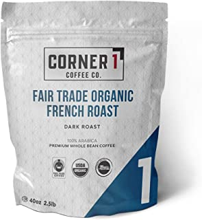 Corner One Coffee Fair Trade Organic French Roast Whole Bean, French Roast, 2.5 Pound