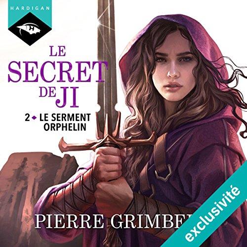 Couverture de Le Serment Orphelin (Le Secret de Ji 2)