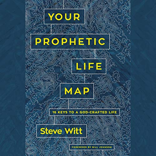 Your Prophetic Life Map audiobook cover art
