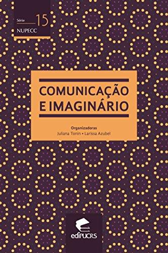 COMUNICAÇÃO E IMAGINÁRIO (NUPECC)