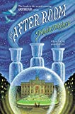 The After-Room: 3 (The Apothecary Series)...