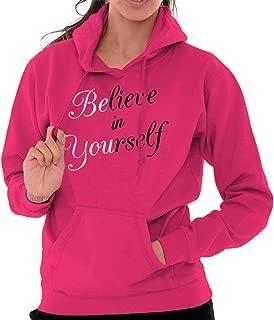 believe in yourself hoodie
