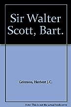 Sir Walter Scott, bart