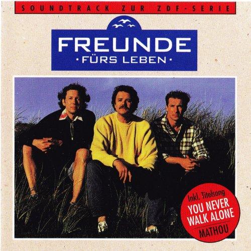 Freunde fürs Leben (Soundtrack zur ZDF-Serie)